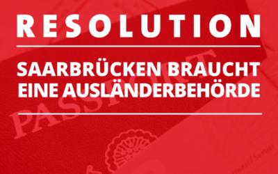Gemeinsame Resolution: Ausländerbehörde für Saarbrücken